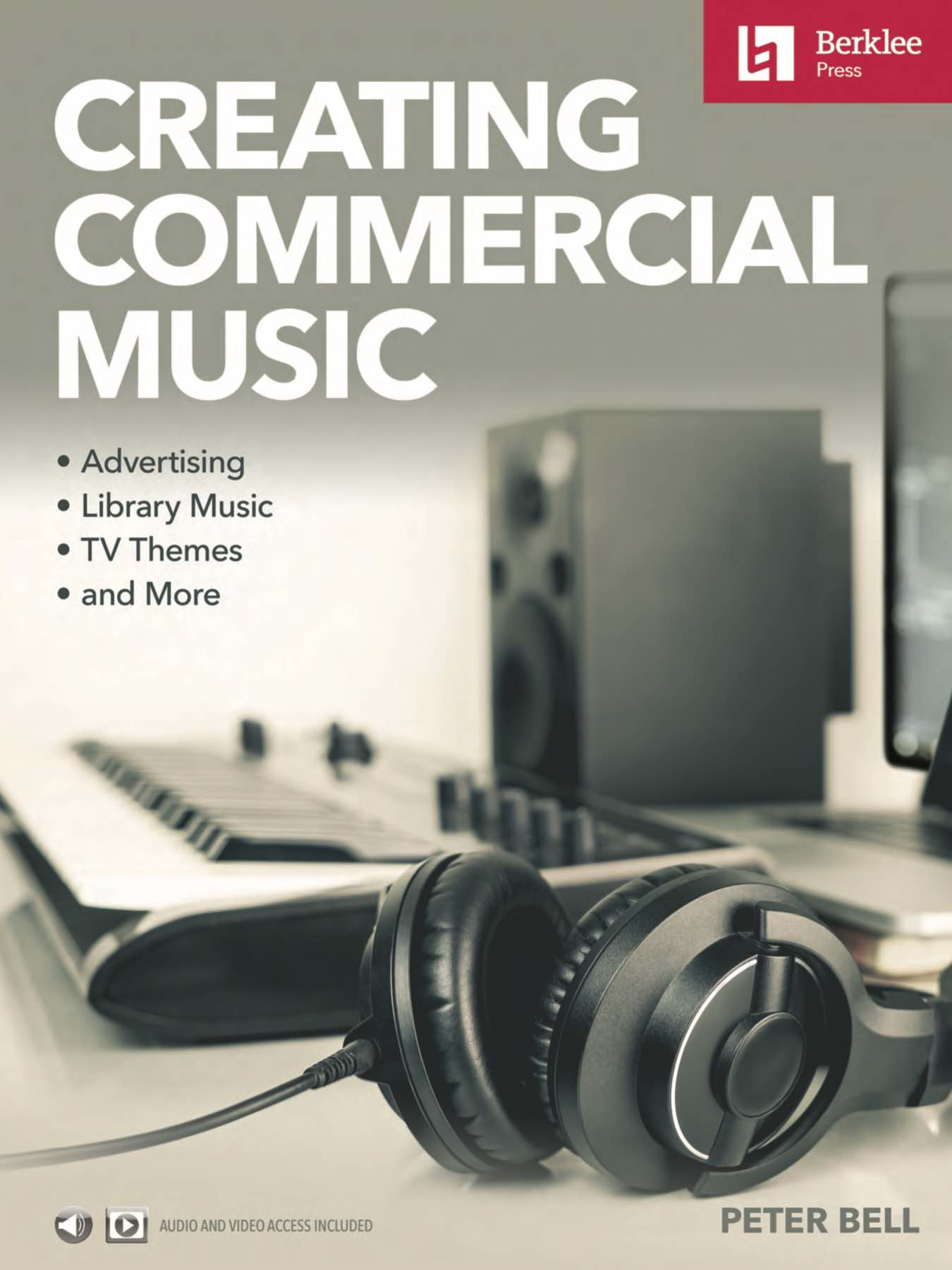 "The cover of Peter Bell's book ""Creating Commercial Music."""