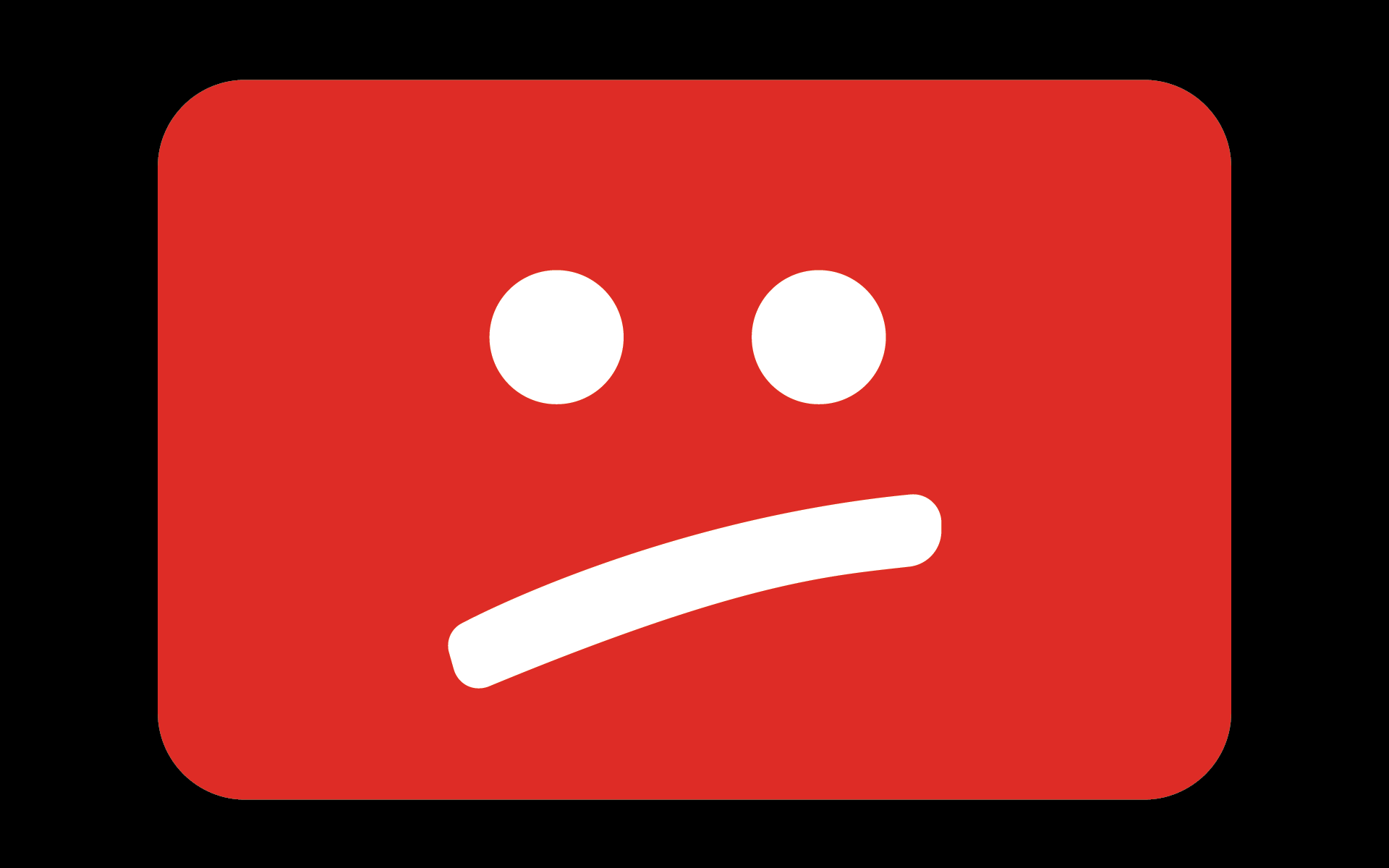 The YouTube logo with a :/ face.