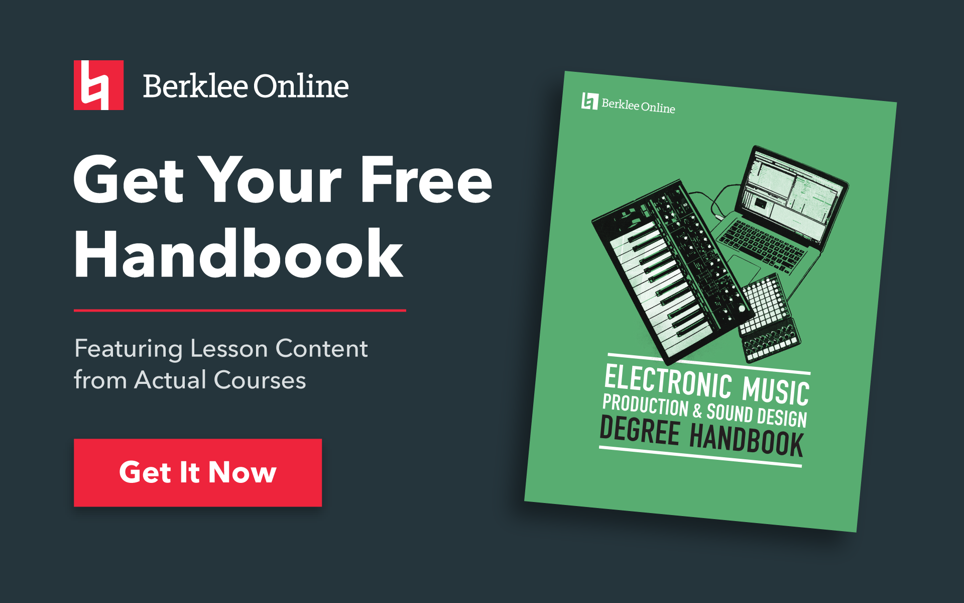 Get your free electronic music production handbook from Berklee Online.