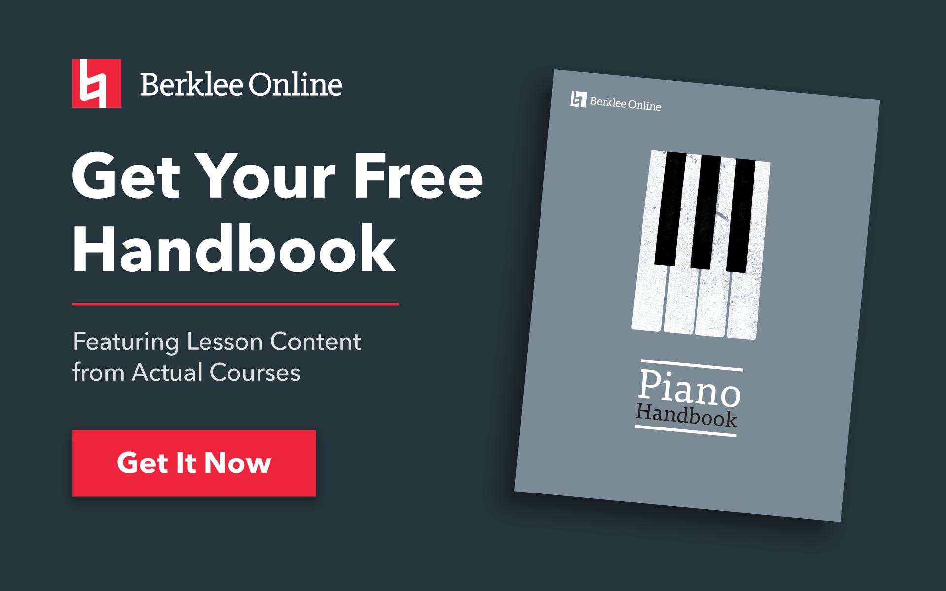 Get your free piano handbook from Berklee Online.