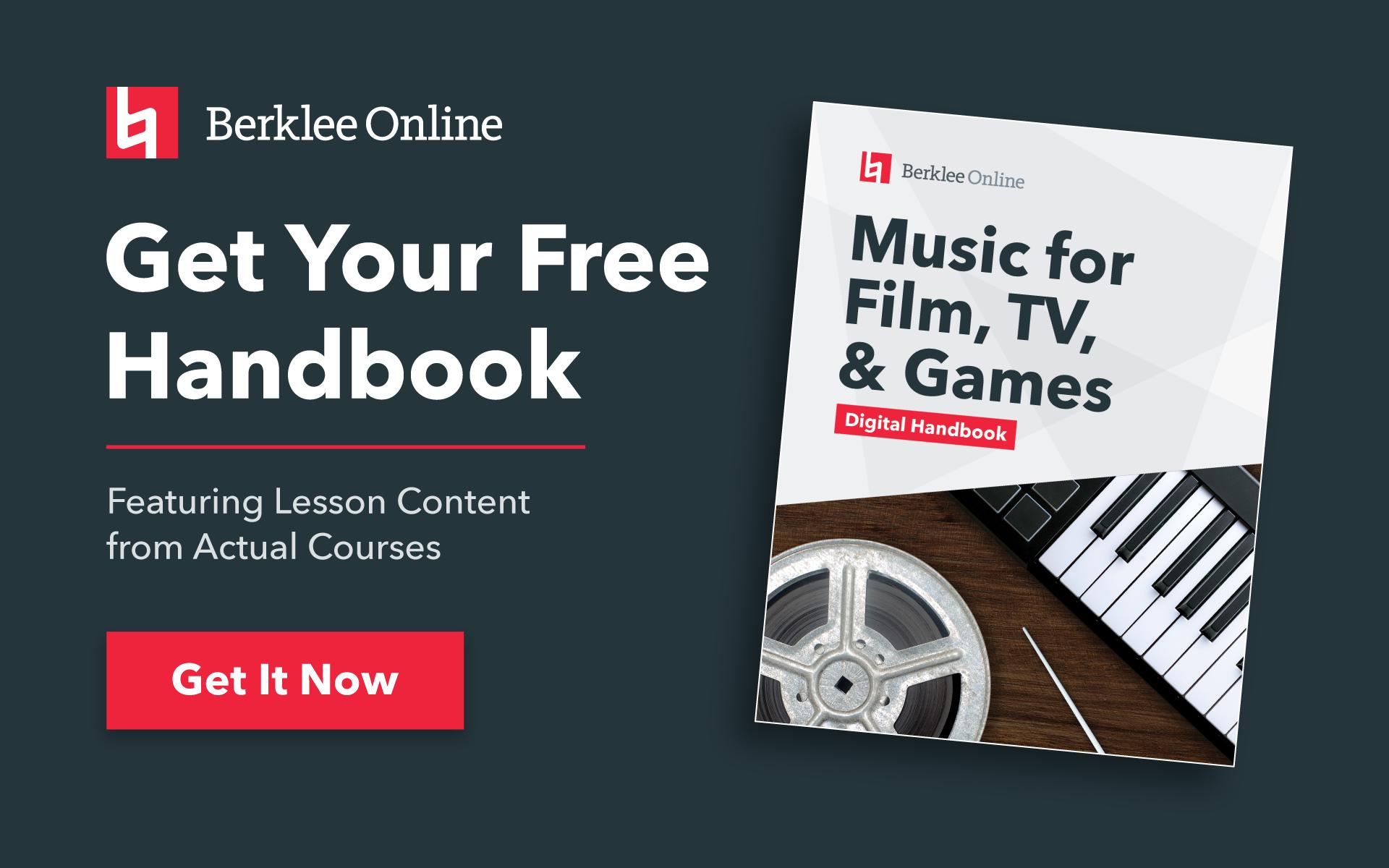 Get your free Scoring for Film, TV, and Games handbook from Berklee Online.